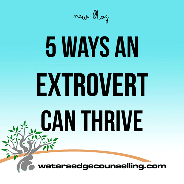 5 Ways an Extrovert Can Thrive