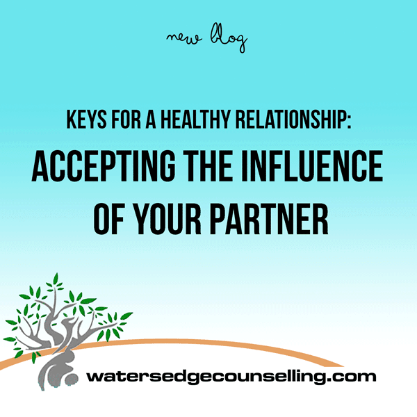 Keys To a Happy Relationship: Accepting the Influence of Your Partner