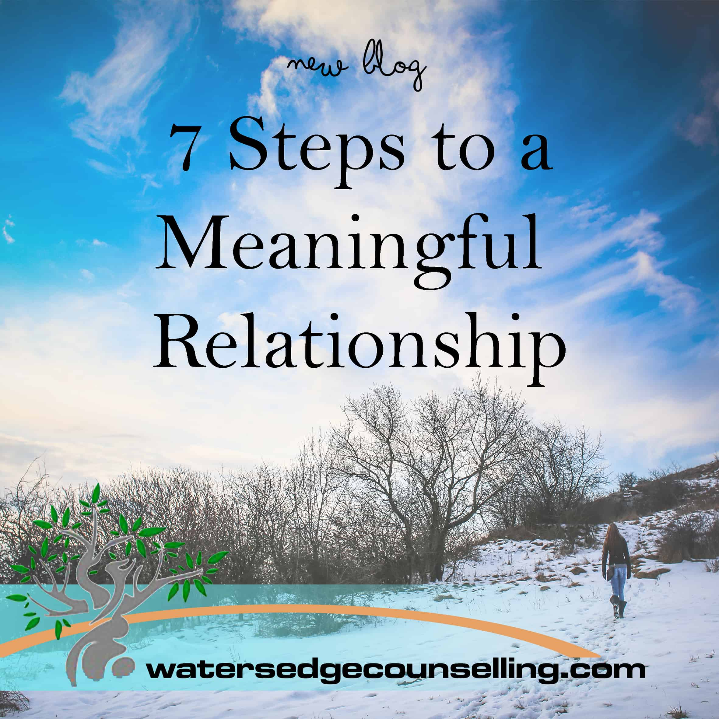 7 Steps to a Meaningful Relationship