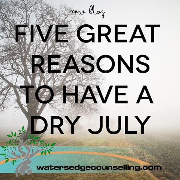 5 Great Reasons to Have a Dry July