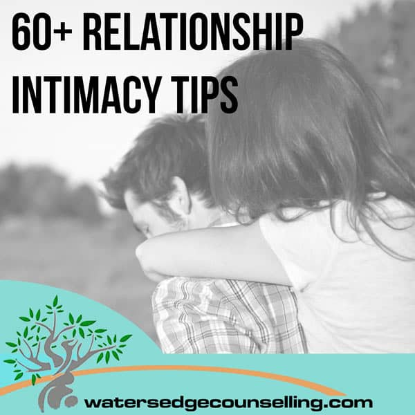 60+ Relationship Tips for Intimacy