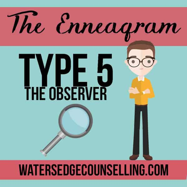 The Enneagram: Type 5 —The Observer