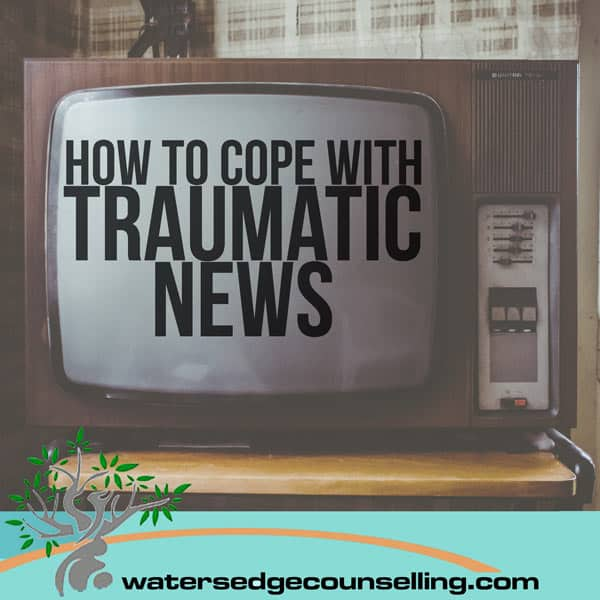How to Cope with Traumatic News