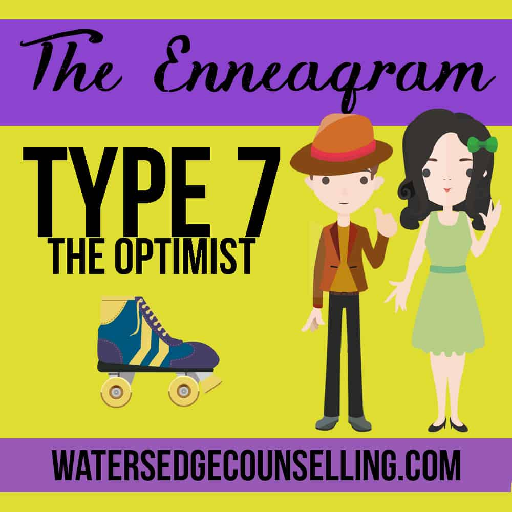 The Enneagram: Type 7 —The Optimist