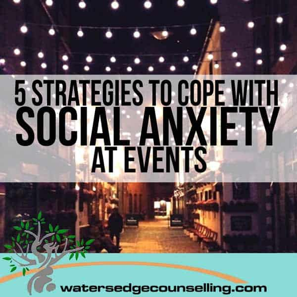 5 Strategies to Cope with Social Anxiety at Events