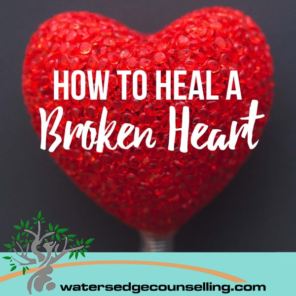 How Heal A Broken Heart