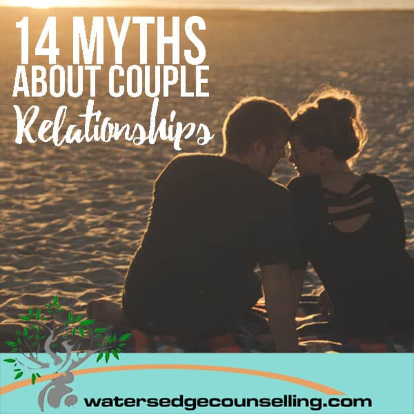 14 Myths About Couple Relationships