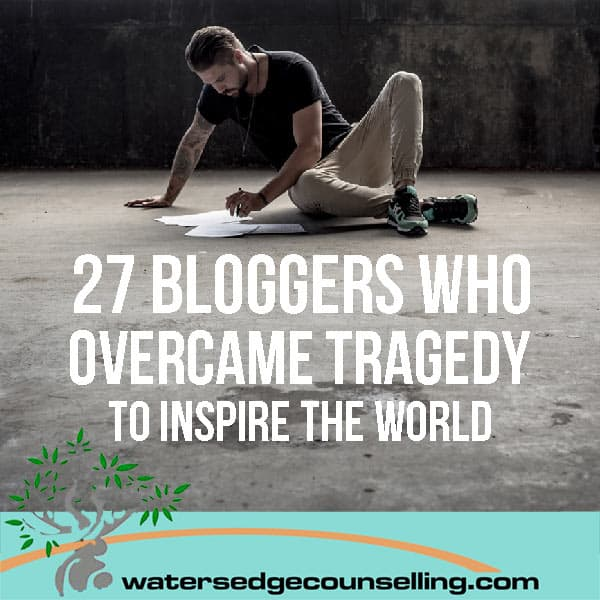27 bloggers who overcame tragedy to inspire the world
