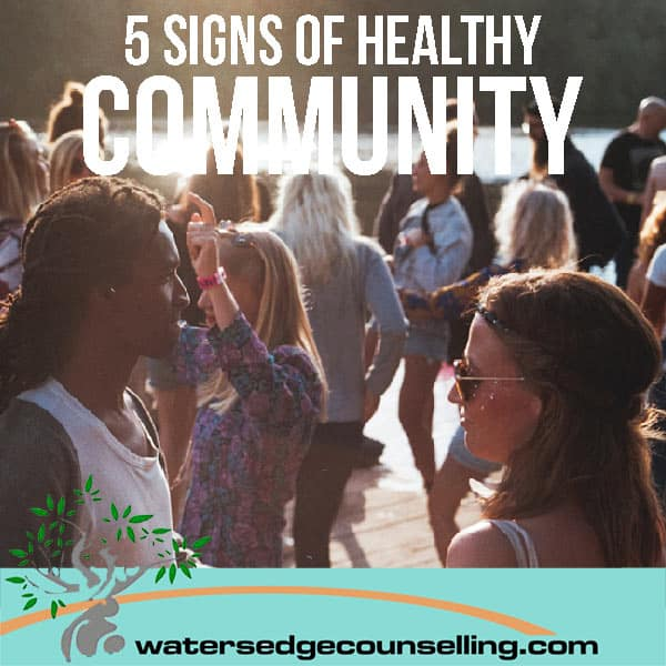 Five signs of healthy community
