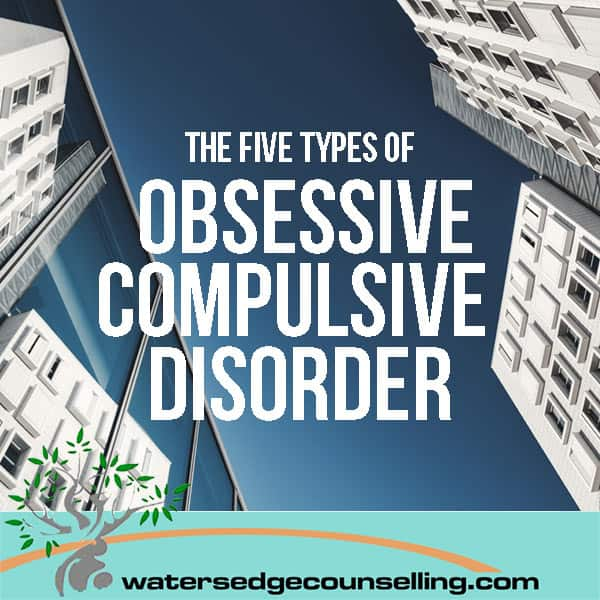 The five types of Obsessive Compulsive Disorder