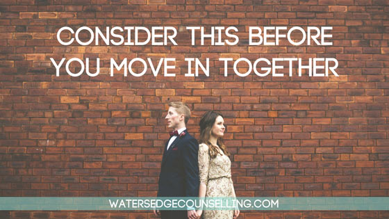 Consider this before you move in together – Part 1