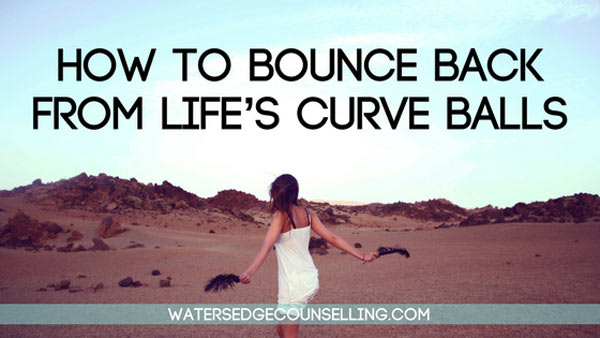 How to bounce back from life's curve balls