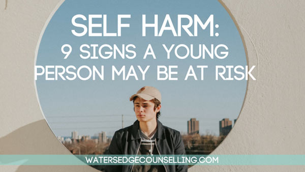 Self harm: 9 signs a young person may be at risk