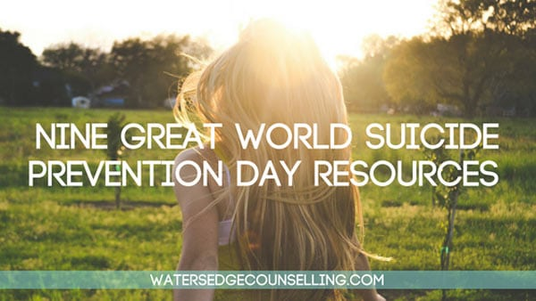 Nine great World Suicide Prevention Day resources