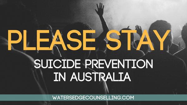 Please stay: Suicide Prevention in Australia