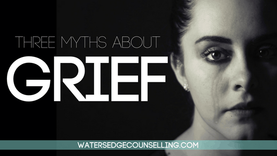 Three Myths About Grief