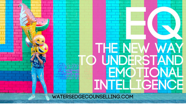 EQ: The new way to understand Emotional Intelligence