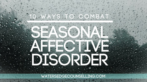 10 ways to deal with Seasonal Affective Disorder
