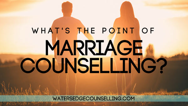 What's the point of Marriage Counselling?