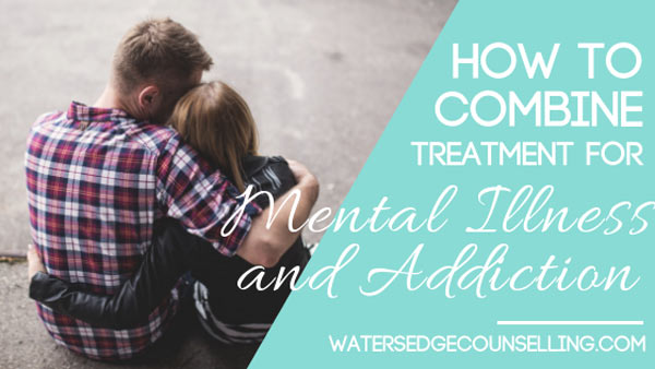 How-to-combine-treatment-for-mental-illness-and-addiction