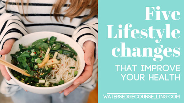 Five lifestyle changes that improve your health