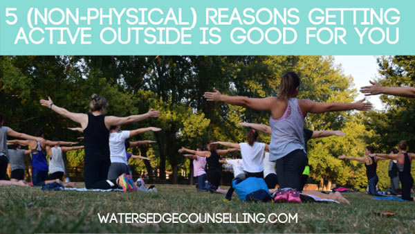 5 (non-physical) reasons getting active outside is good for you