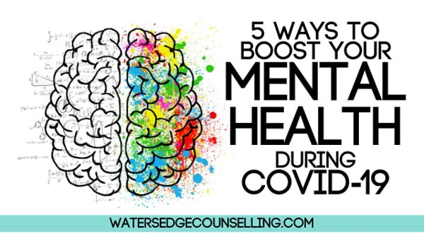 5 ways to boost your mental health during COVID-19