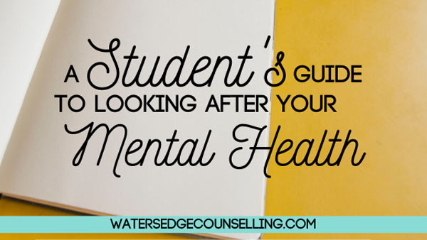 A Student's Guide To Looking After Your Mental Health