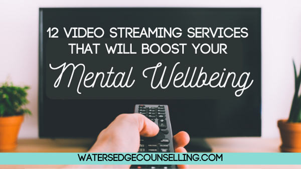 12 Video streaming services that will boost your mental wellbeing