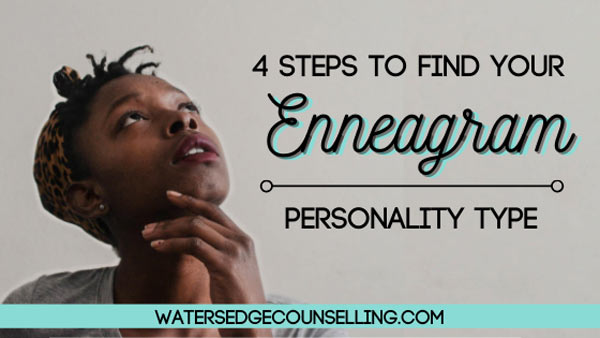 4 Steps to Find Your Enneagram Personality Type