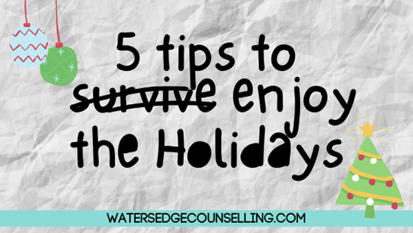 5 tips to enjoy the holidays
