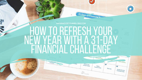 How to Refresh Your New Year with a 31-Day Financial Challenge